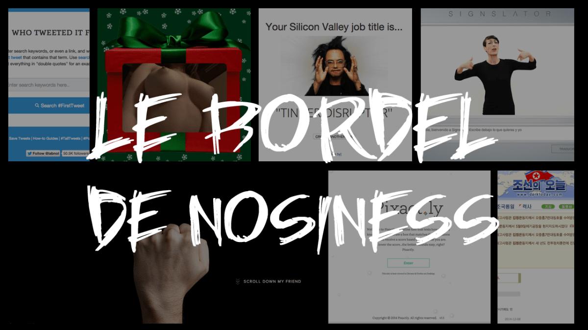 LE BORDEL DE NOSINESS 2