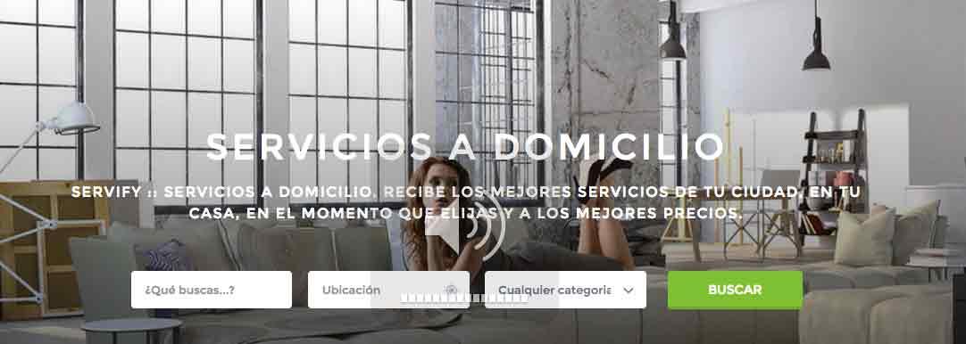 Servify, una plataforma de servicios a domicilio
