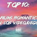 top 10 parejas romanticas videojuegos