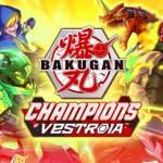 bakugan champions of vestroia