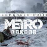 metro exodus enhanced edition disponible en PC