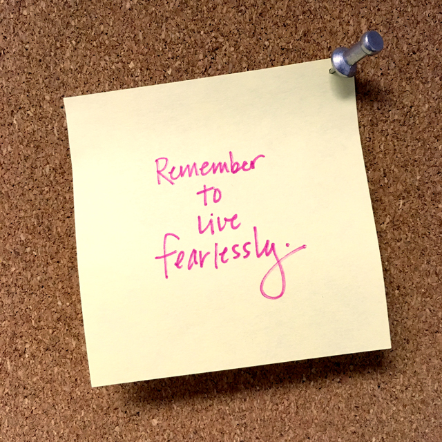 Remember Reminder #12: Live Fearlessly | The Nostalgia Diaries Blog