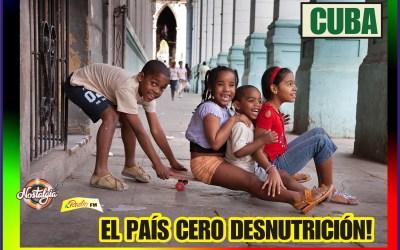 CUBA EL PAÍS, CERO DESNUTRICIÓN…LO CONFIRMA LA UNICEF