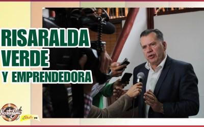 RISARALDA VERDE Y EMPRENDEDORA…AVANCES PLAN DE DESARROLLO