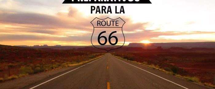 Preparativos para la ruta 66