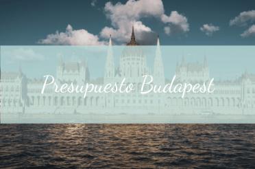 Presupuesto viaje a Budapest