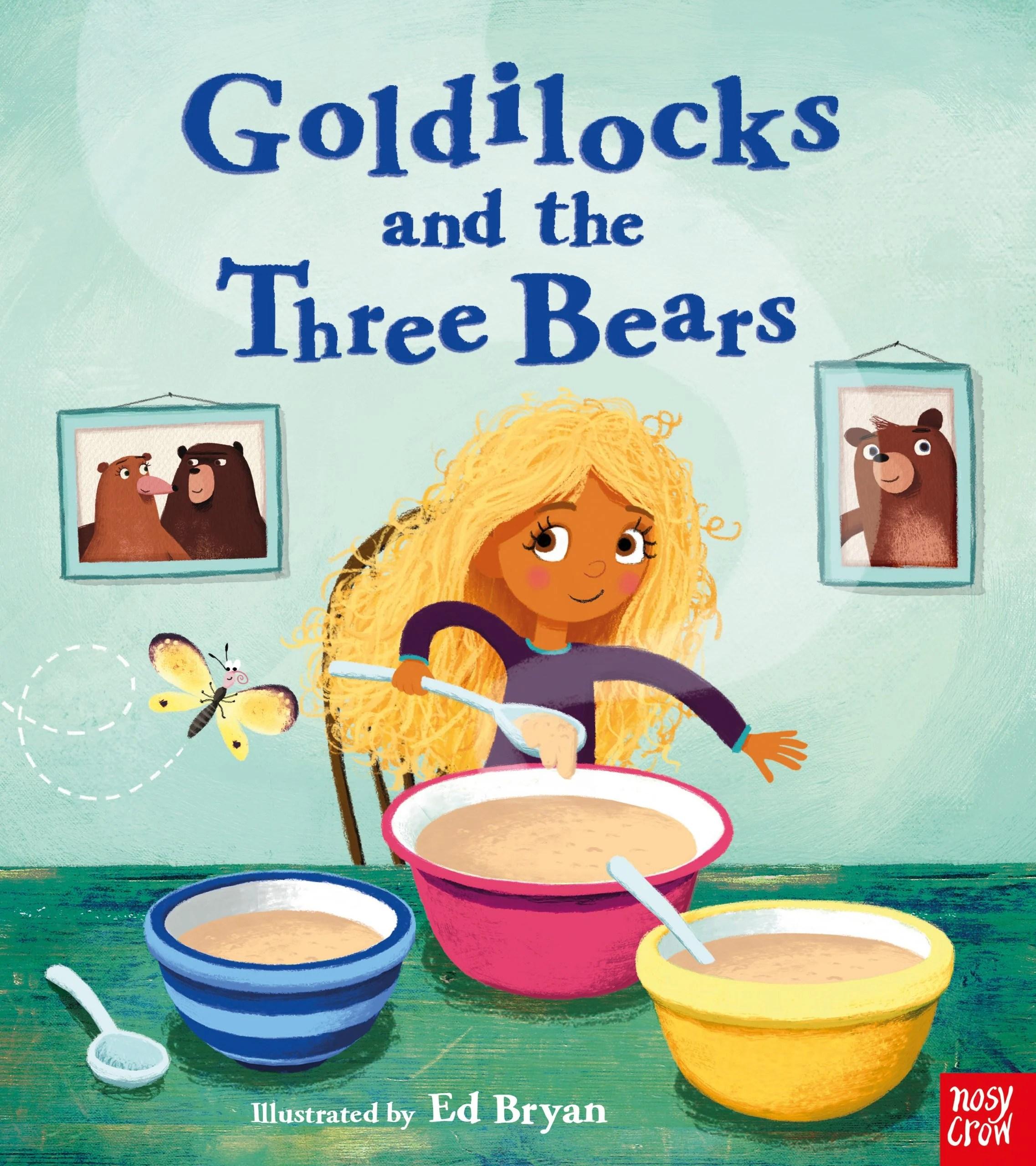 Fairy Tales Goldilocks And The Three Bears
