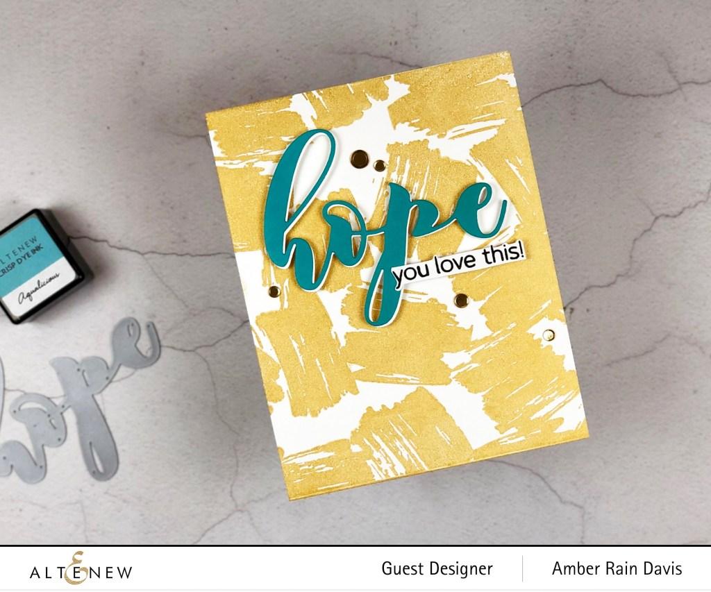 Altenew Graphic Brushstrokes Stamp Set, Altenew Mega Hope Die, & Altenew Mega Greetings 4 Stamp Set