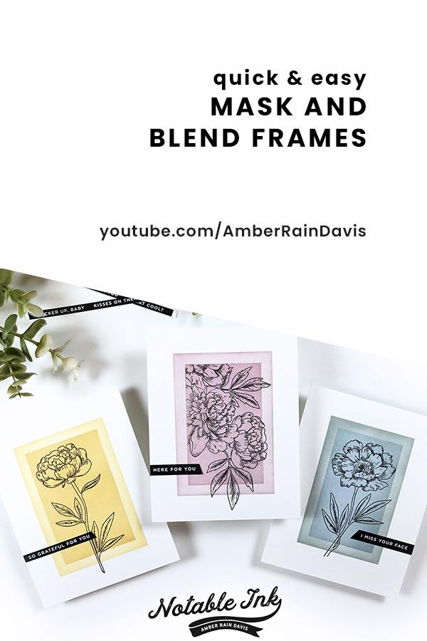 Quick & Easy Mask & Blend Frames Technique