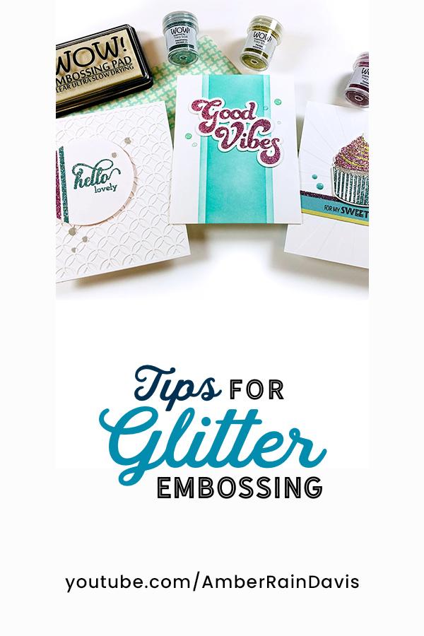 How to Glitter Emboss like a Boss