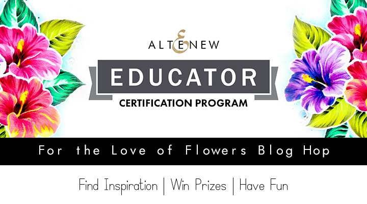 Altenew Educator For the Love of Flowers Blog Hop, Linky Party, + Giveaway