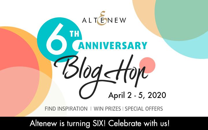Altenew 6th Anniversary Blog Hop
