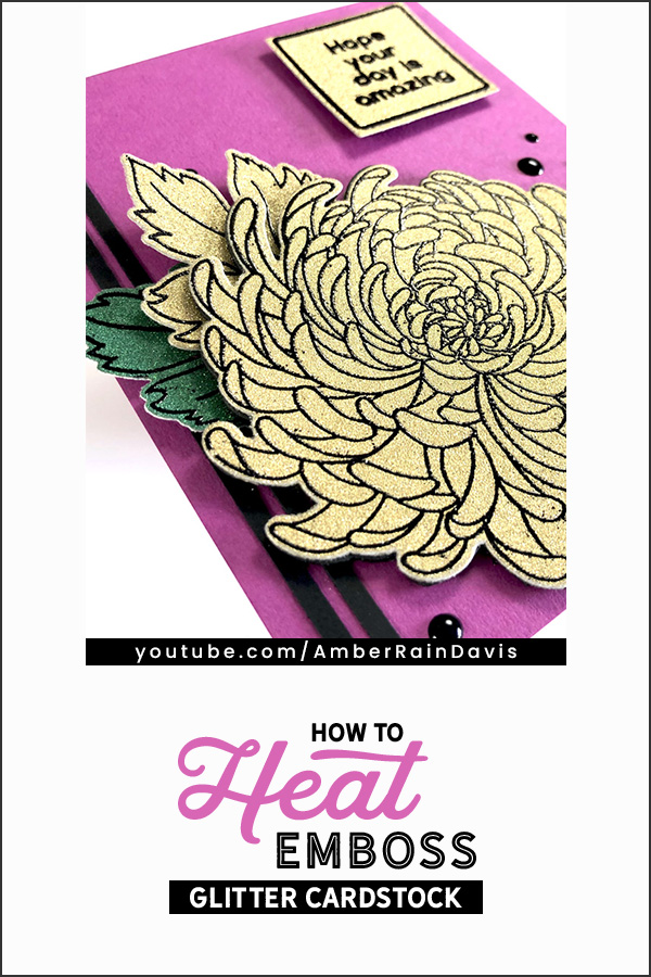 PINTEREST | How to Heat Emboss Glitter Cardstock