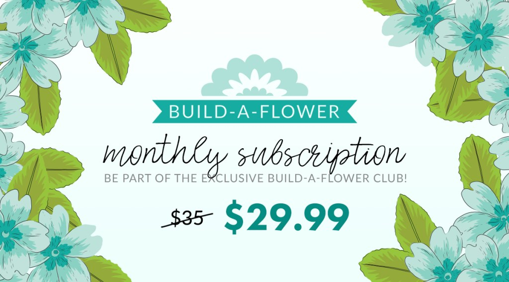Build-A-Flower Monthly Subscription Plan