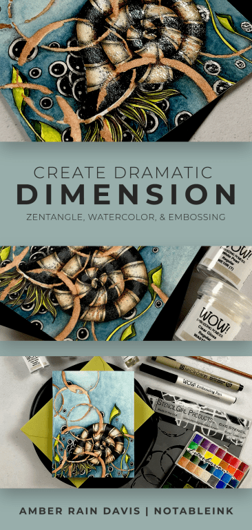 PINTEREST | Dramatic Dimension Zentangle Watercolor Embossing