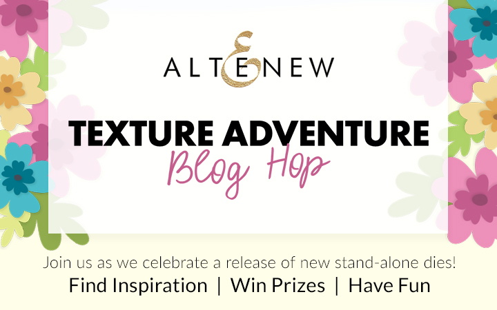 Altenew Texture Adventure Stand-Alone Die Blog Hop
