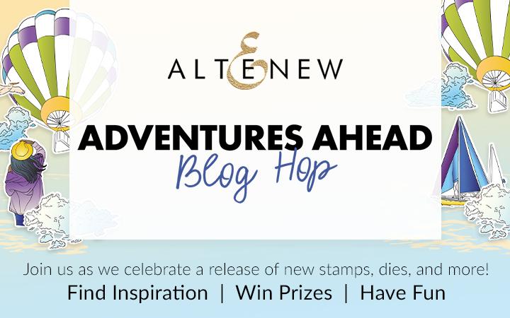 Altenew Adventures Ahead Hop