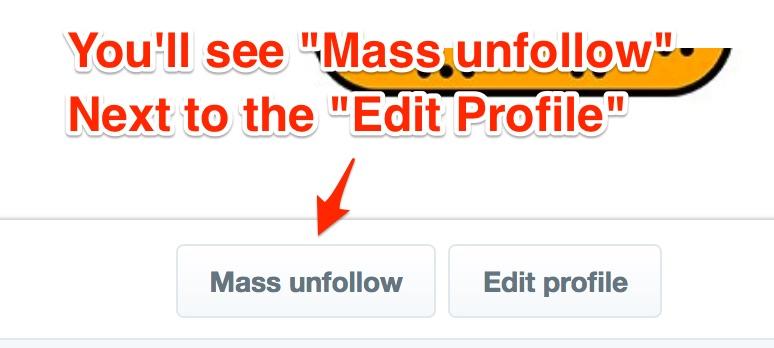 screenshot of the mass unfollow button