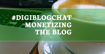 Q&A on Twitter #digiblogchat – How to Monetize Your Blog