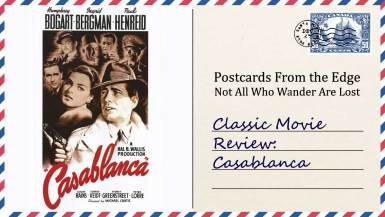 Classic Movie Review: Casablanca