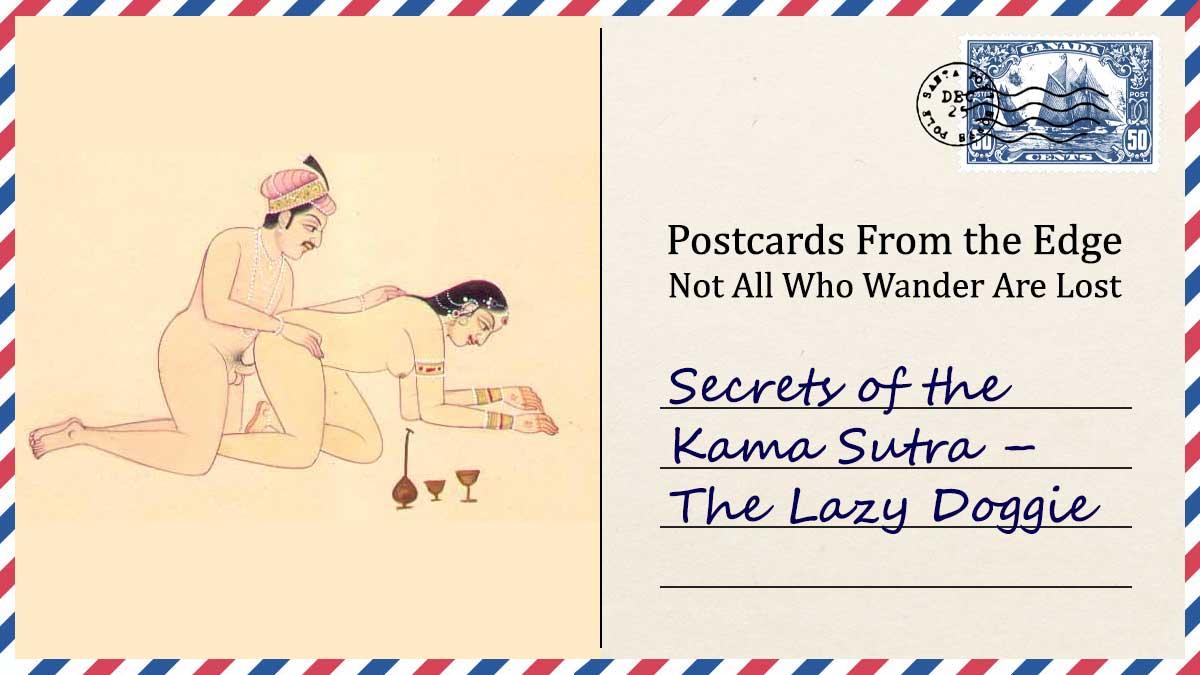 Secrets of the Kama Sutra – The Lazy Doggie