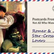 Romeo and Juliet | Star-Crossed Lovers