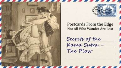 Secrets of the Kama Sutra – The Plow