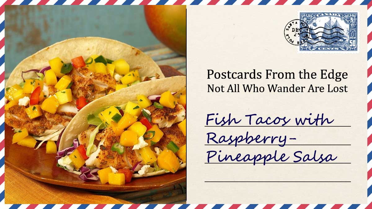 Fish Tacos with Raspberry-Pineapple Salsa