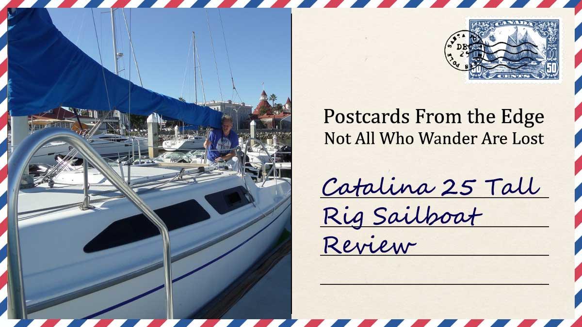 Catalina 25 Tall Rig Sailboat Review