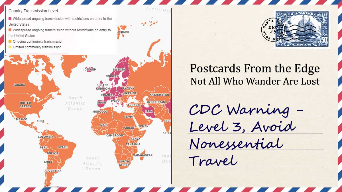CDC Warning - Level 3, Avoid Nonessential Travel