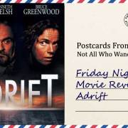 Friday Night Movie Review: Adrift