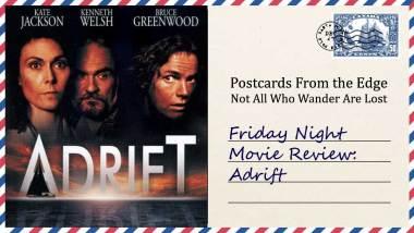 Friday Night Movie Review: Adrift