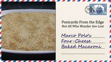 Marco Polo's Four-Cheese Baked Macaroni