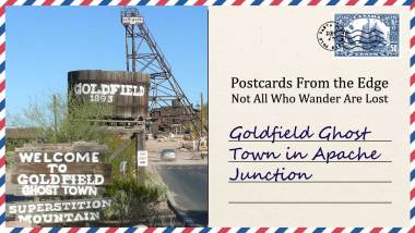 Goldfield Ghost Town in Apache Junction