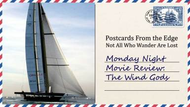 Monday Night Movie Review: The Wind Gods