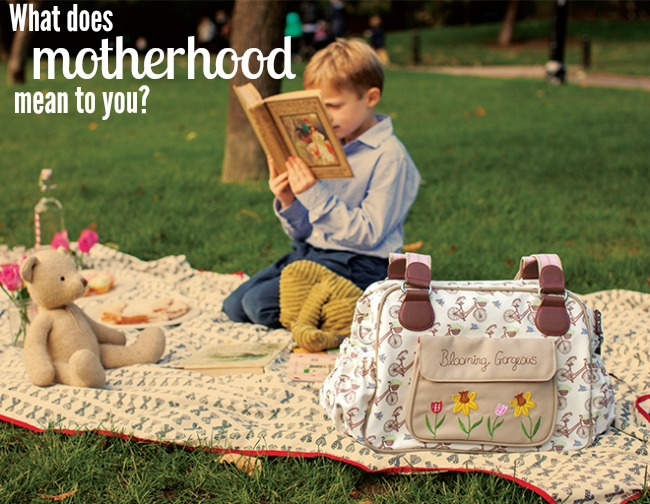 What does motherhood mean to you?