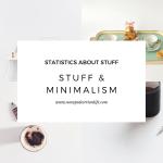 Stuff and minimalism: Stats