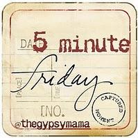 Lisa-Jo Five Minute Friday