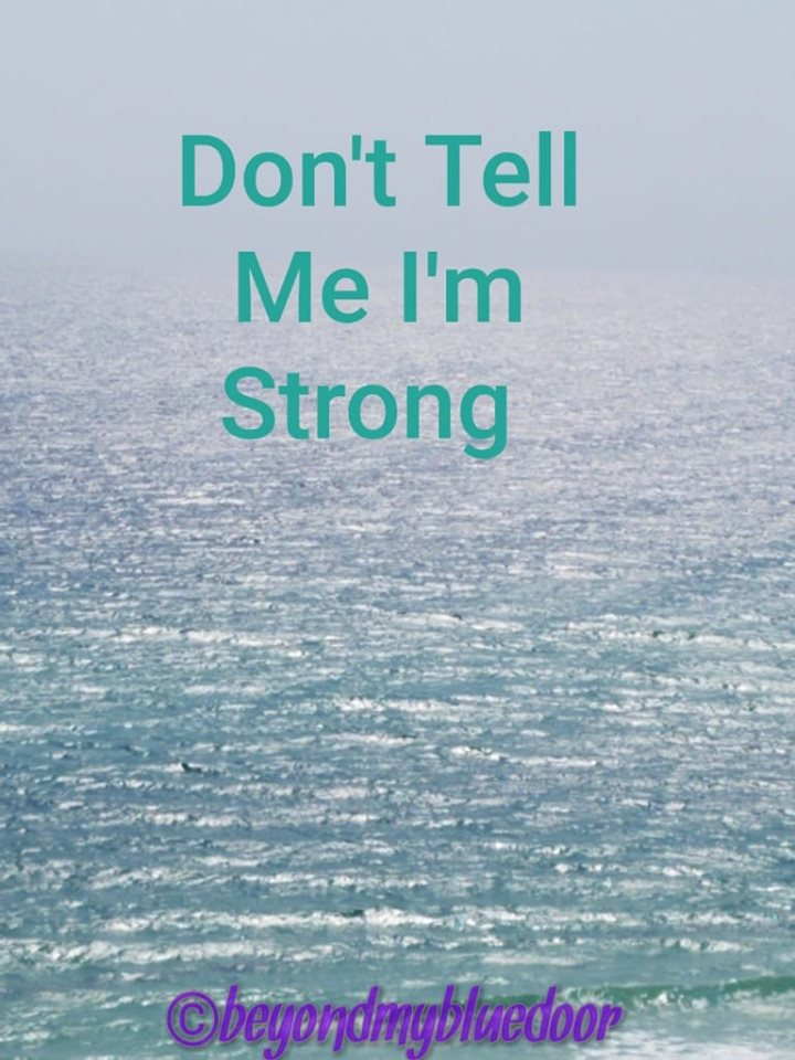 Being strong, faith, faith blogger, faith writer, troubles, vulnerability, be there, what to say