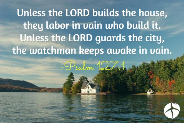 Except God Builds The House