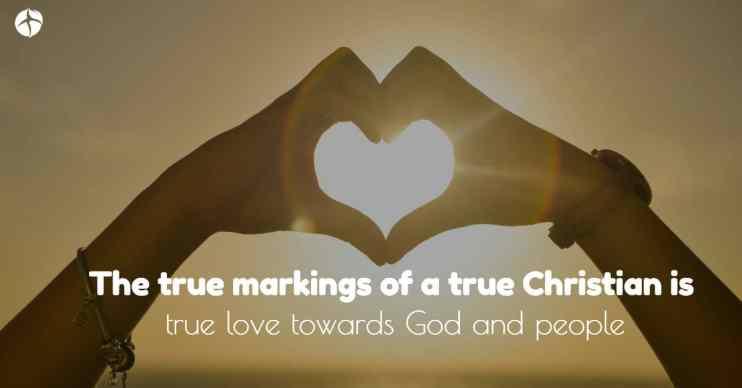 true markings of a true Christian