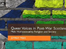 Homophile Priests, LGBT Rights, and Scottish Churches, 1967-1986