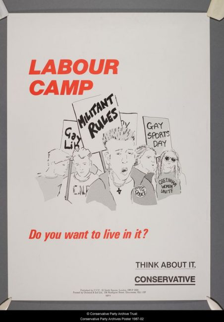 This poster, produced by the Conservative Party for the 1987 General Election campaign, derides Labour support for gay rights.