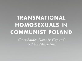 Was Homosexuality Illegal in Communist Europe?