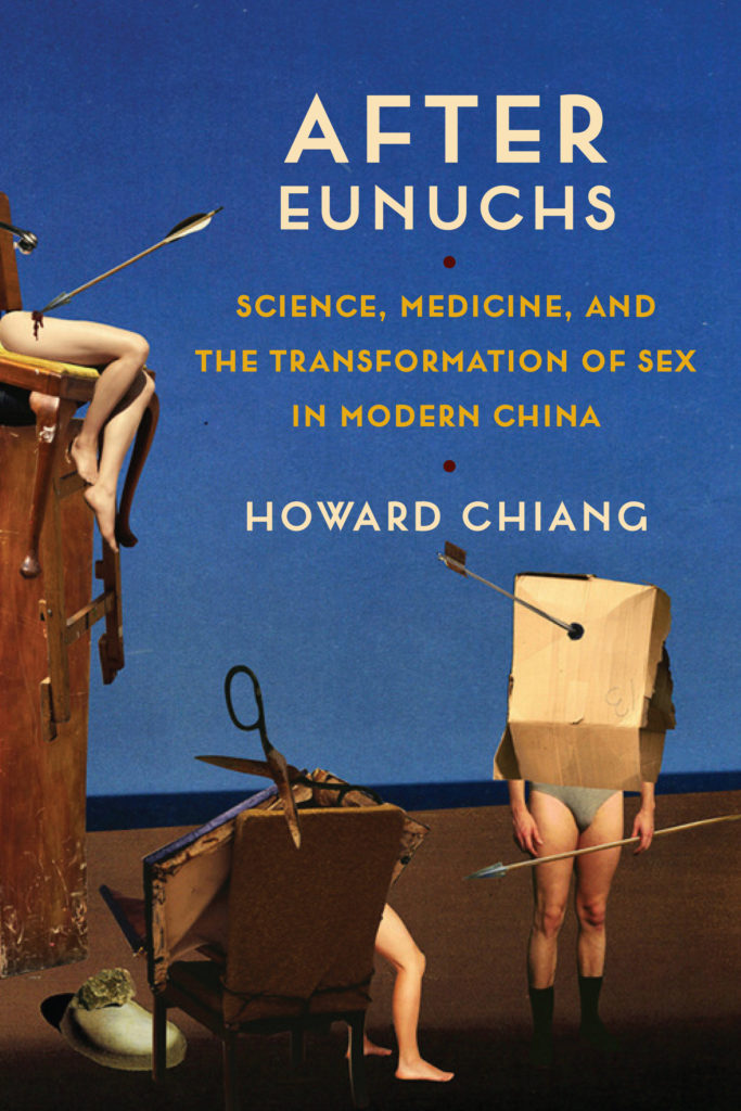 After Eunuchs Science Medicine And The Transformation Of