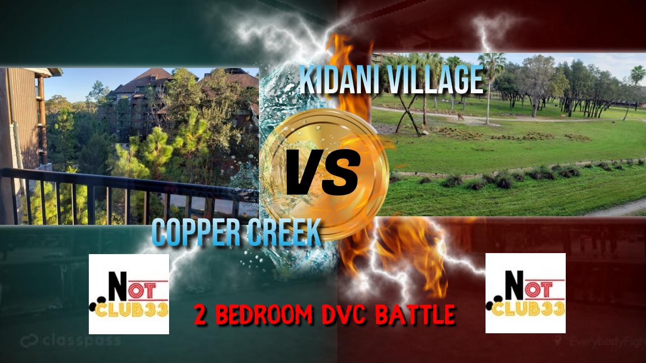 DVC: Copper Creek vs Animal Kingdom Kidani | 2 Bedroom Villas Compared + PHOTO GALLERY