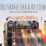 Brisbane Ekka – Should you go?