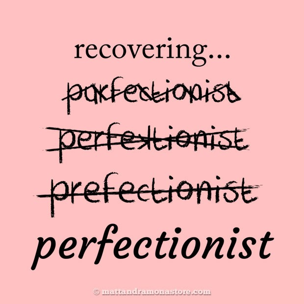 tmars-or-ts-recovering-perfectionist