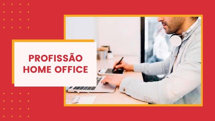 profissões para trabalhar home office