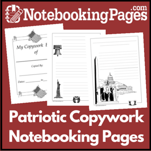 Patriotic Themed Copywork Notebooking Pages